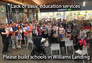 Lack of basic education services. Please build schools in Williams Landing.